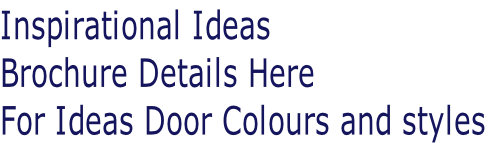 Inspirational Ideas Brochure Details Here For Ideas Door Colours and styles
